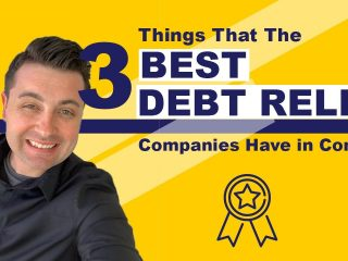Best Debt Relief Companies and the 3 Things They Have in Common