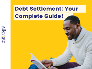 Debt Settlement: Your Complete Guide