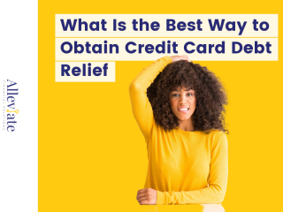 What Is the Best Way to Obtain Credit Card Debt Relief