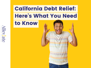 California Debt Relief: Here's What You Need to Know