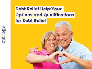 Debt Relief Help: Your Options and Qualifications for Debt Relief