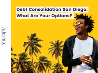 Debt Consolidation San Diego: What Are Your Options?