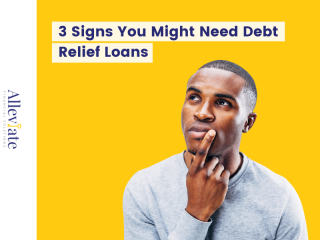 3 Signs You Might Need Debt Relief Loans