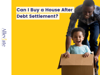 Can I Buy a House After Debt Settlement?