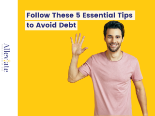Follow These 5 Essential Tips to Avoid Debt